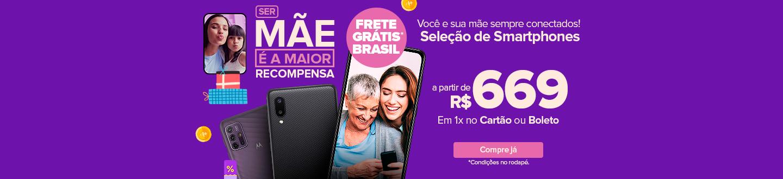 smartphones a partir 689 e frete gratis brasil